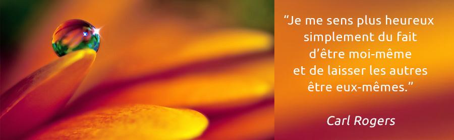 Phrase de Carl Rogers - être soi-même